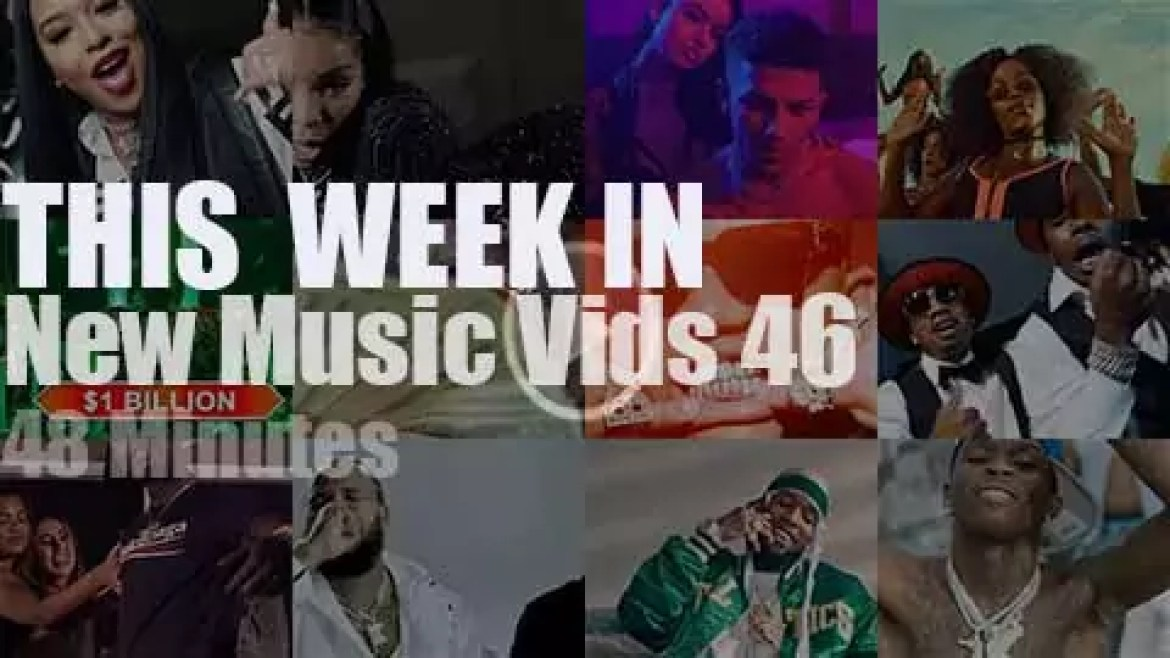 This week In New Music Videos 46
