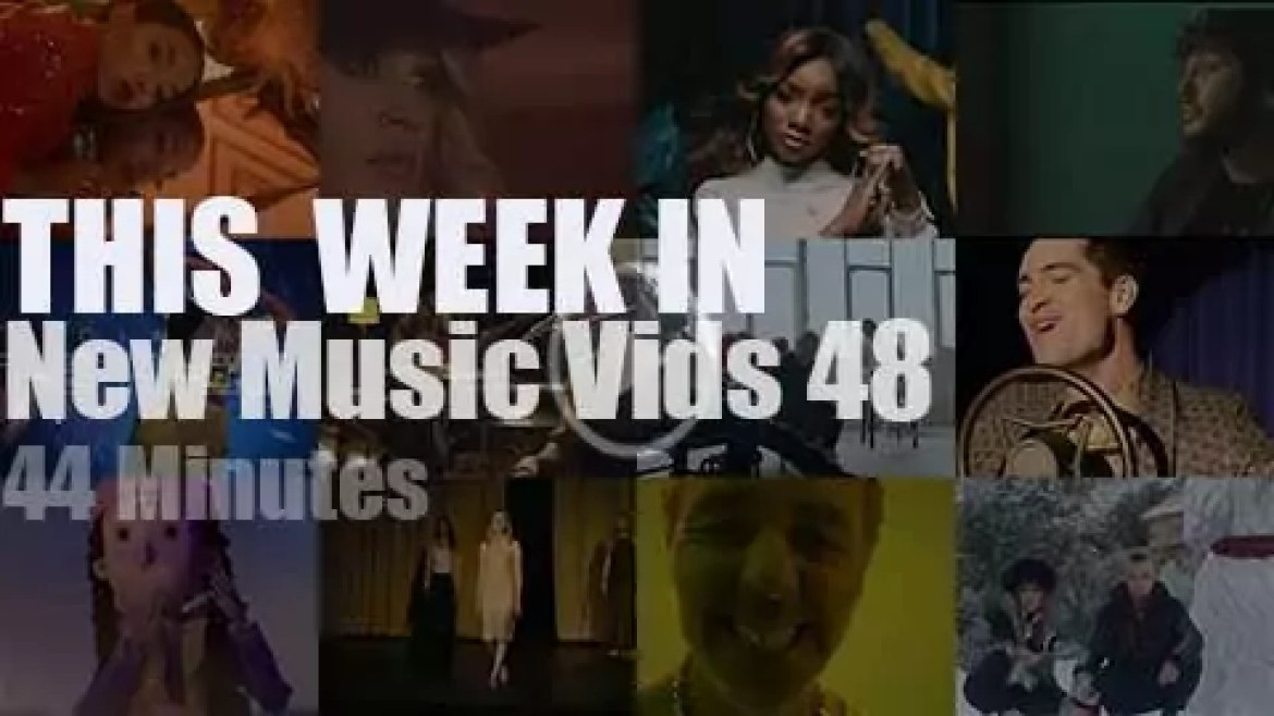 This week In New Music Videos 48