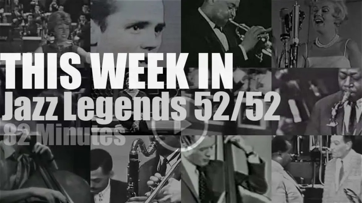 This week In Jazz Legends 52/52