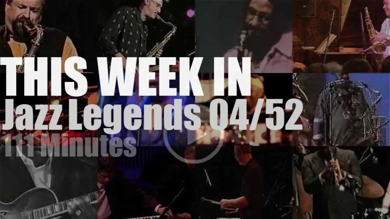This week In Jazz Legends 04/52