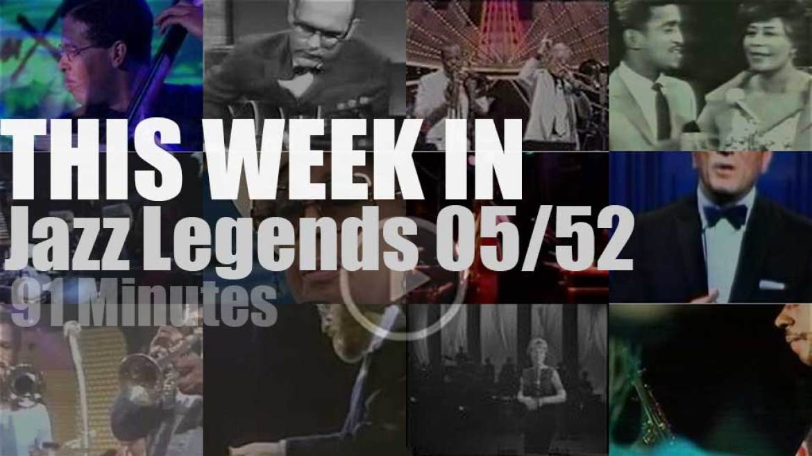 This week In Jazz Legends 05/52