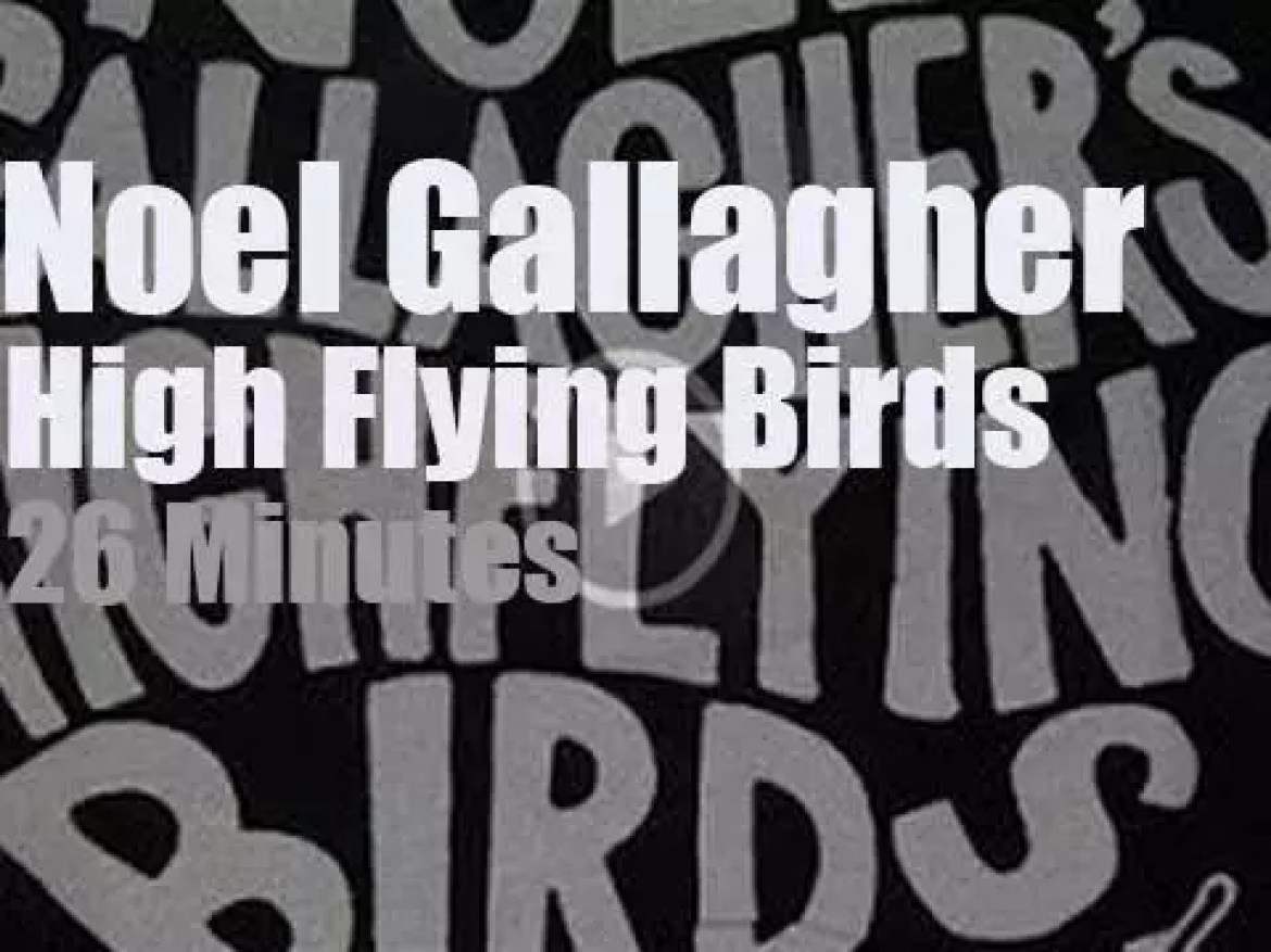 Noel Gallagher takes the High Flying Birds to London ()