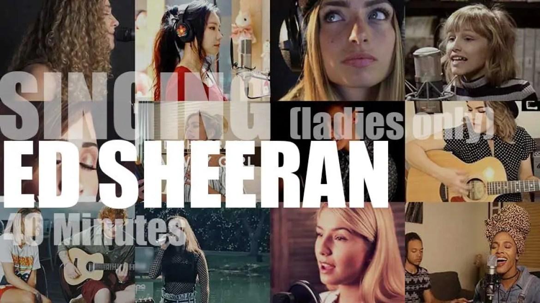 Singing (Ladies only)  Ed Sheeran