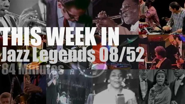 This week In Jazz Legends 08/52
