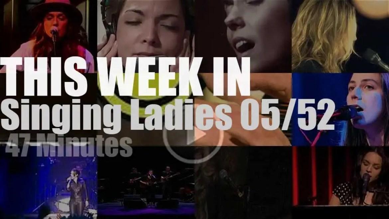 This week In Singing Ladies 05/52