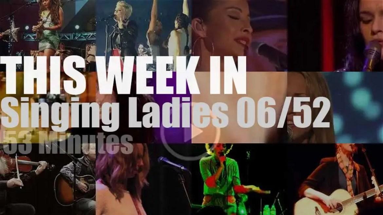 This week In Singing Ladies 06/52