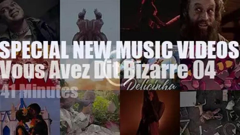 'Vous Avez Dit Bizarre (NSFW)' Special New Music Videos 04
