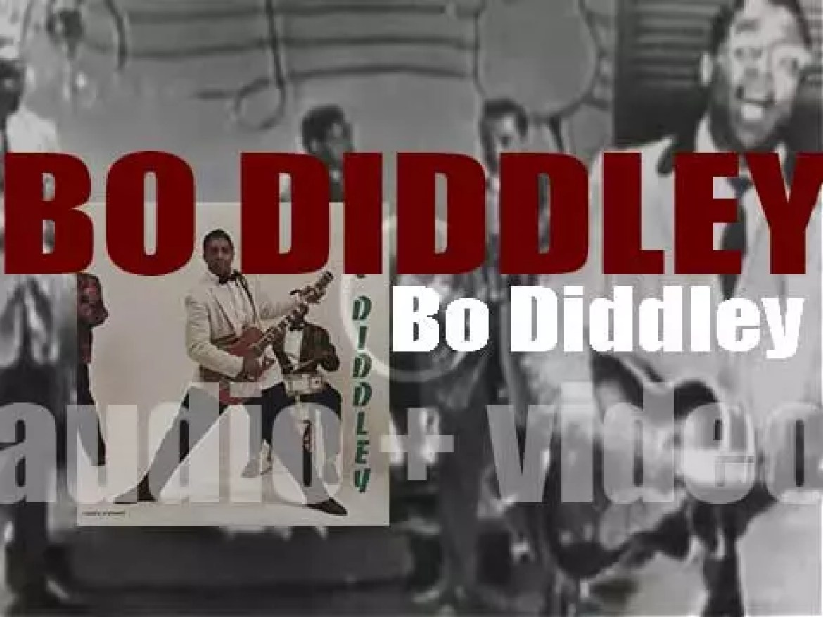 Chess Records publish 'Bo Diddley,' an eponymous compilation album featuring 'Hey! Bo Diddley,' 'I'm a Man' and more (1958)
