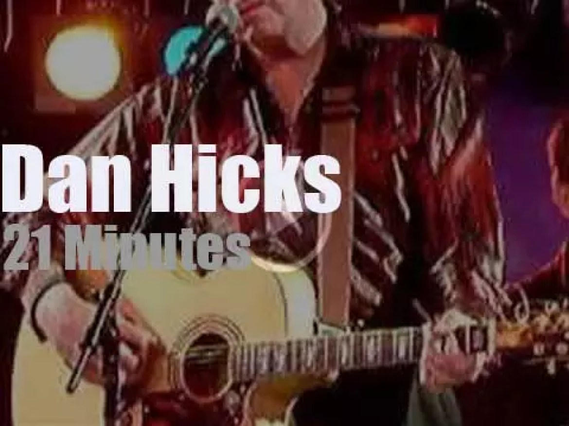 Dan Hicks is  hilarious in New-York (2009)