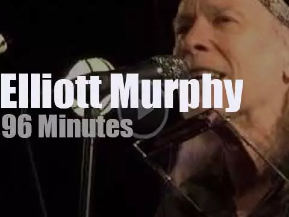 Elliott Murphy lives (and is live) in Paris (2019)