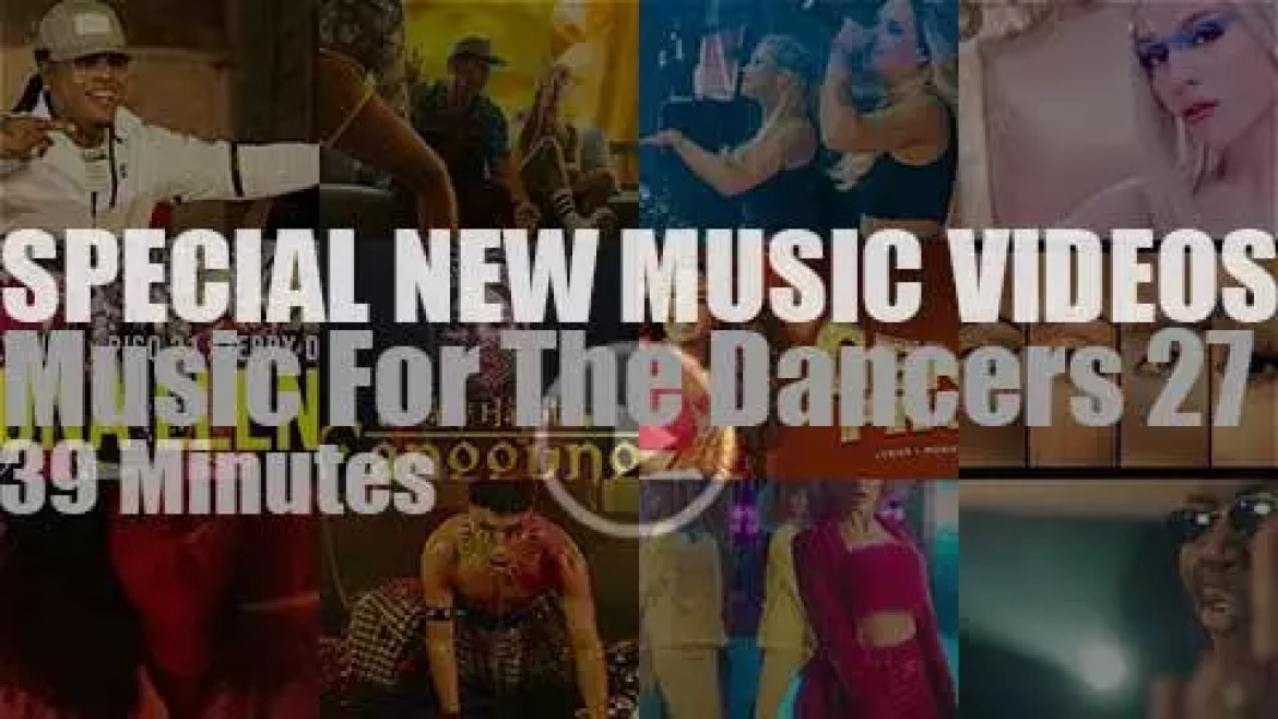 'Music For The Dancers' Special New Music Videos 27