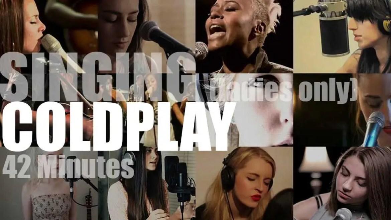 Singing (Ladies only)  Coldplay