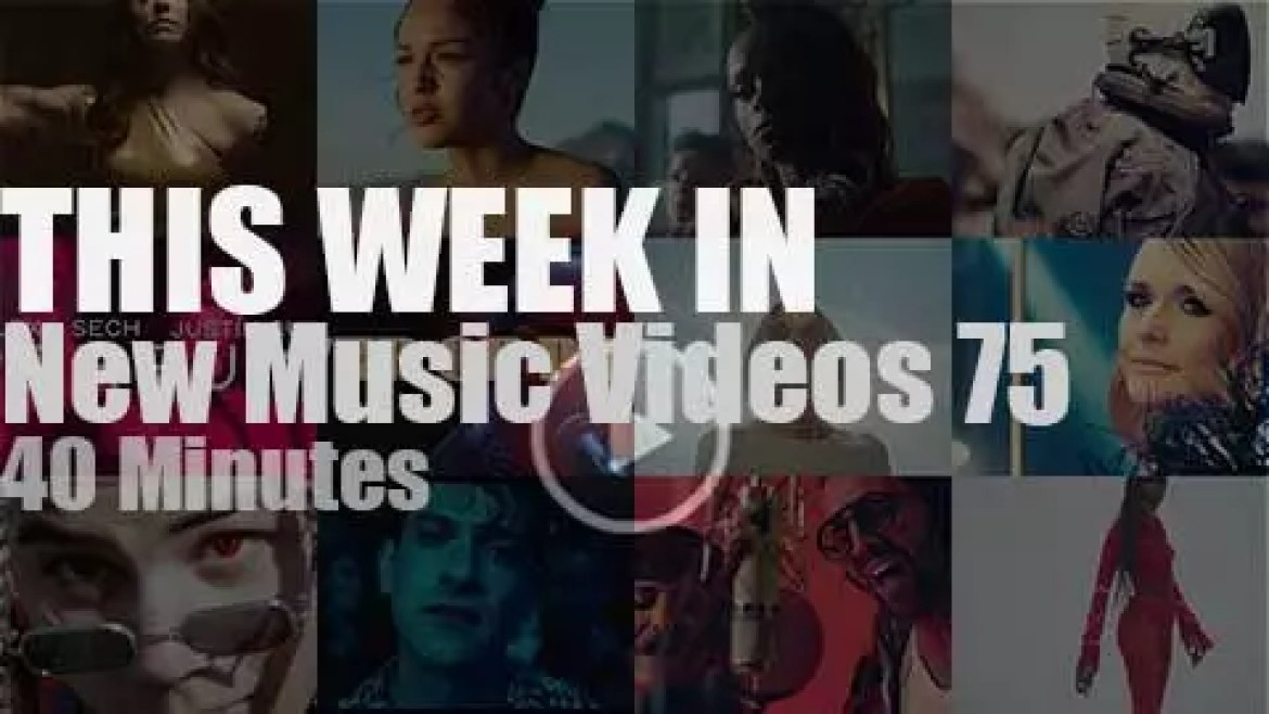 This week In New Music Videos 75