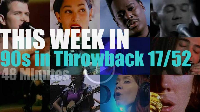 This week In  '90s Throwback' 17/52