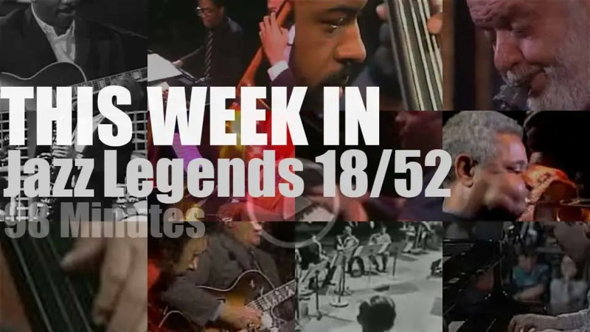 This week In Jazz Legends 18/52
