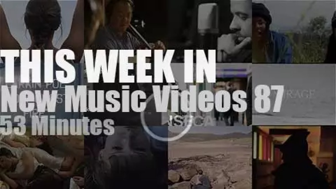 This week In New Music Videos 87