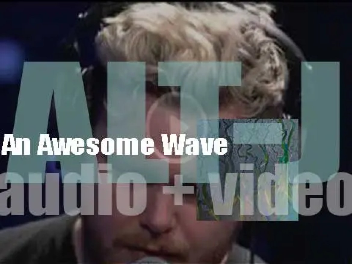 alt-J release their  debut album : 'An Awesome Wave' (2012)