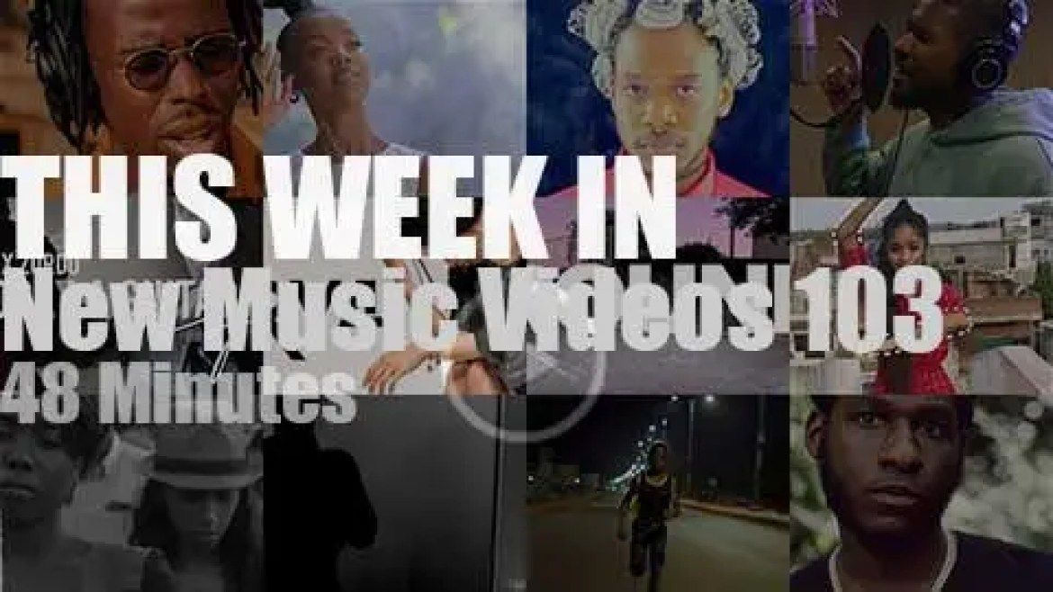 This week In New Music Videos 103