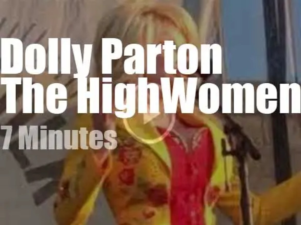 The Highwomen sing, then Dolly Parton walks in (2019)