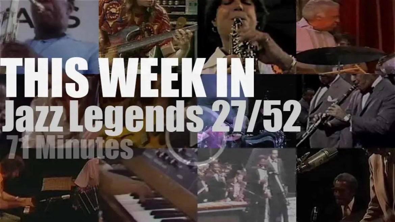 This week In Jazz Legends 27/52
