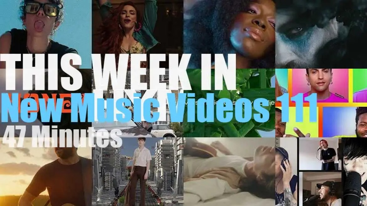 This week In New Music Videos 111