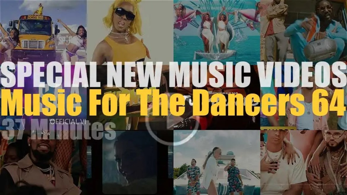 'Music For The Dancers' Special New Music Videos 64