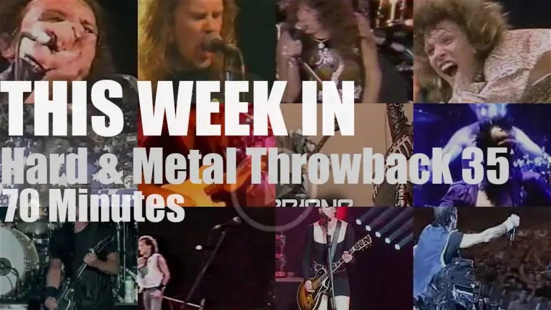This week In  'Hard & Metal Throwback'  35