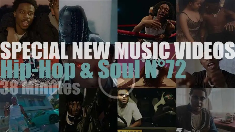 Hip-Hop & Soul  New Music Videos N°72