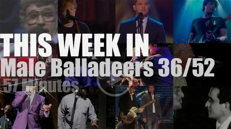 This week In Male Balladeers 36/52