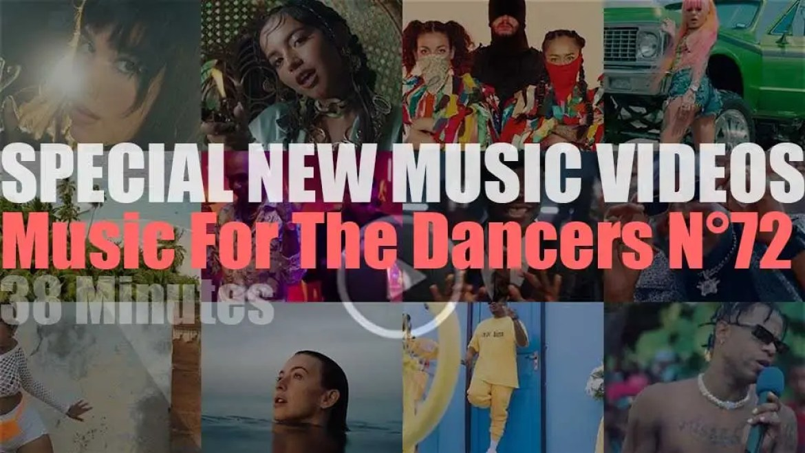 'Music For The Dancers' Special New Music Videos N°72