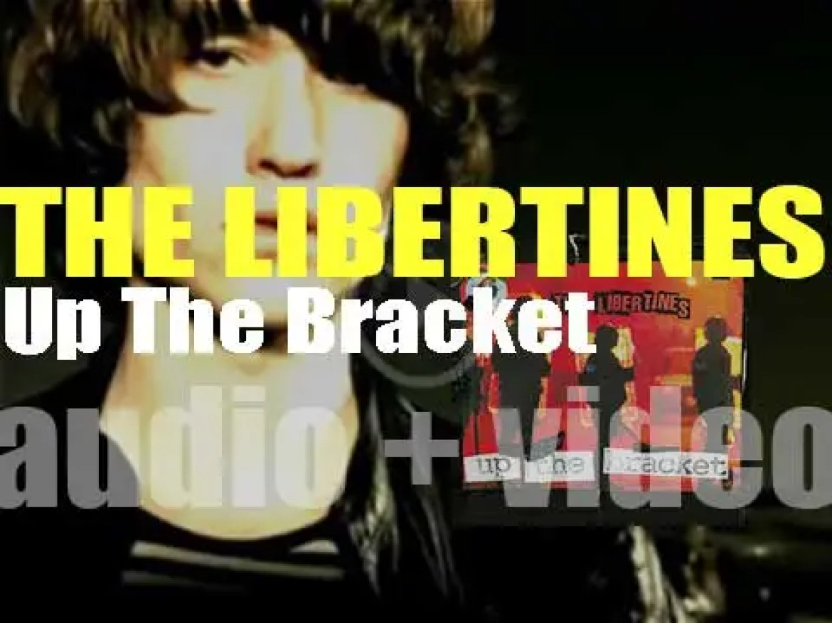 Rough Trade publish The Libertines' debut album : 'Up The Bracket' (2002)