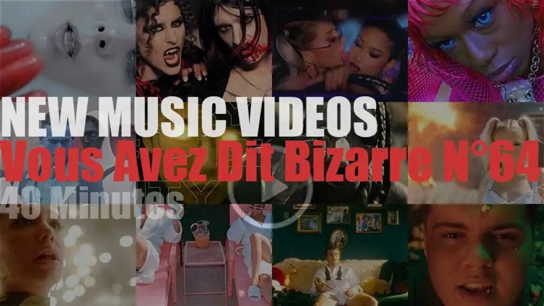 'Vous Avez Dit Bizarre' New Music Videos N°64