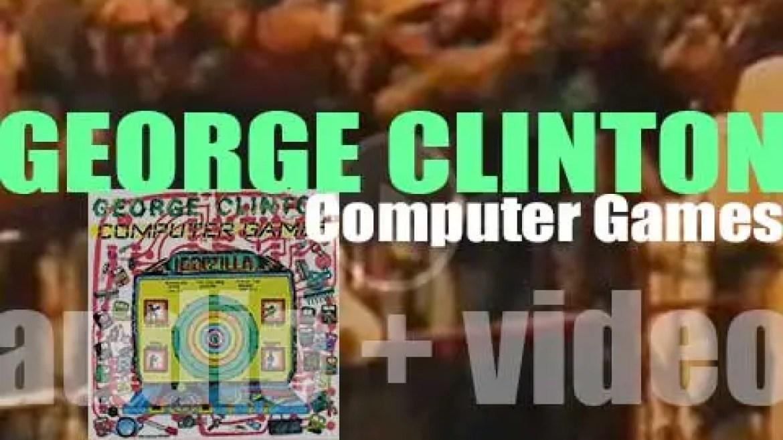 Capitol publish George Clinton's debut solo album : 'Computer Games' (1982)