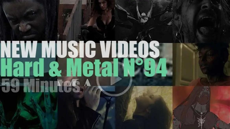 Hard & Metal New Music Videos N°94