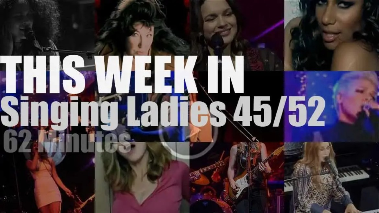 This week In Singing Ladies 45/52