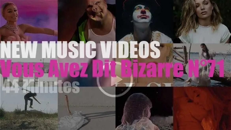 'Vous Avez Dit Bizarre' New Music Videos N°71