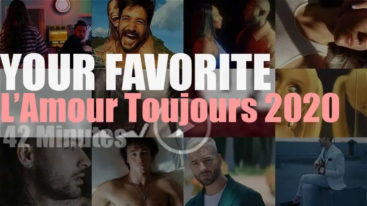 Your Favorite  'L'Amour Toujours' 2020 Music Videos
