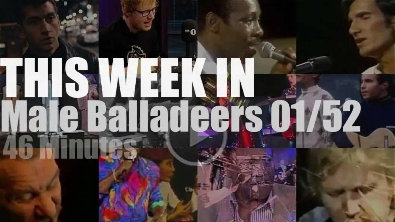 This week In Male Balladeers 01/52