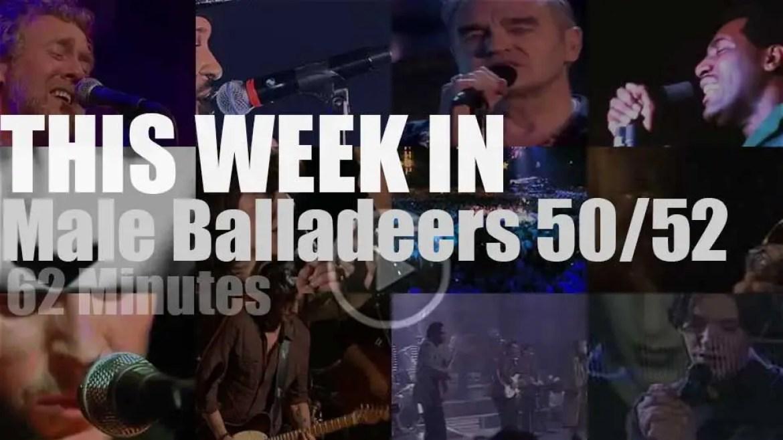 This week In Male Balladeers 50/52