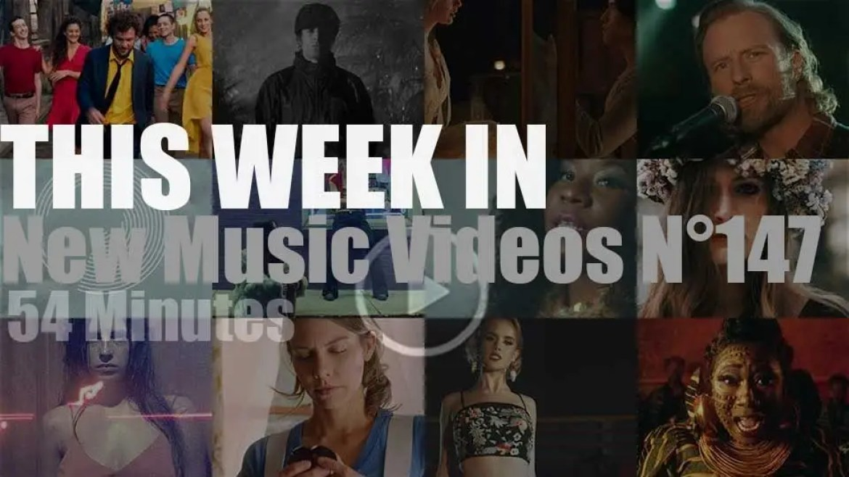 This week In New Music Videos N°147