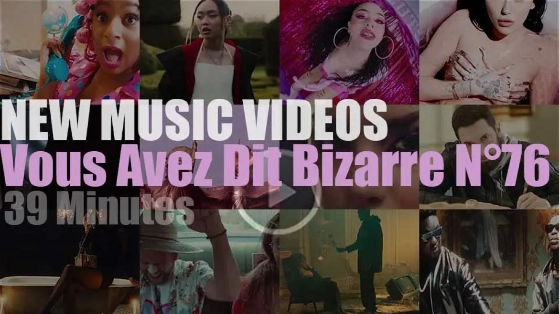 'Vous Avez Dit Bizarre' New Music Videos N°76