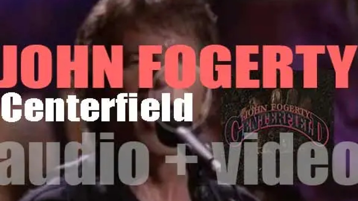Warner Bros. publish John Fogerty's third solo album : 'Centerfield' featuring 'The Old Man Down the Road' (1985)