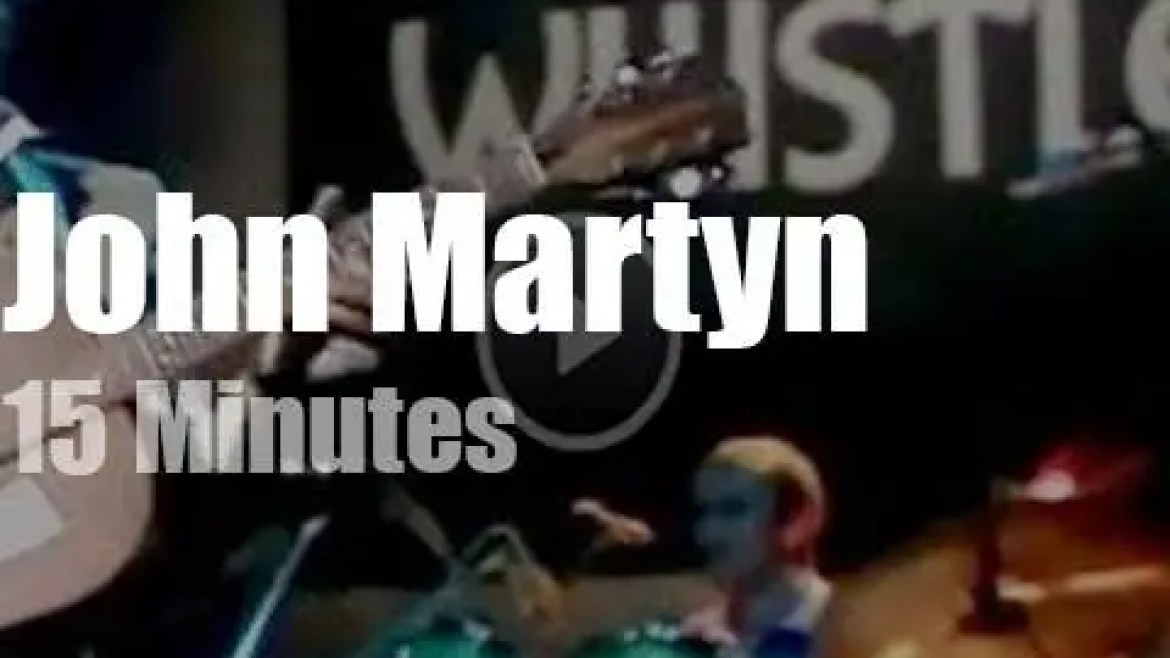 On British TV today, John Martyn at the OGWT (1981)