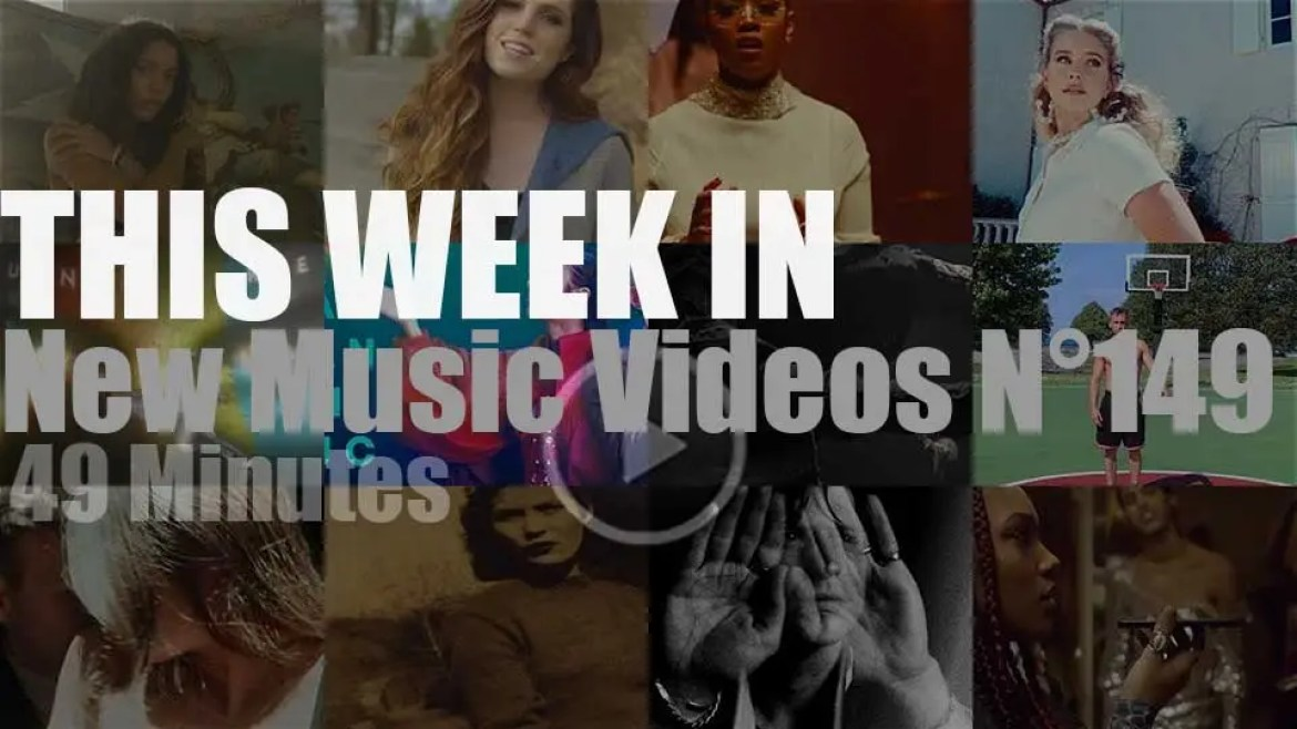 This week In New Music Videos N°149