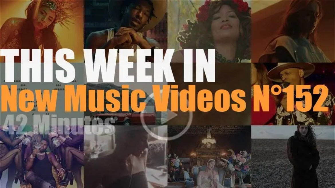 This week In New Music Videos N°152