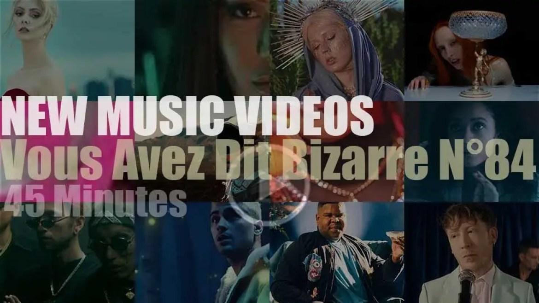 'Vous Avez Dit Bizarre'  N°84 – New Music Videos