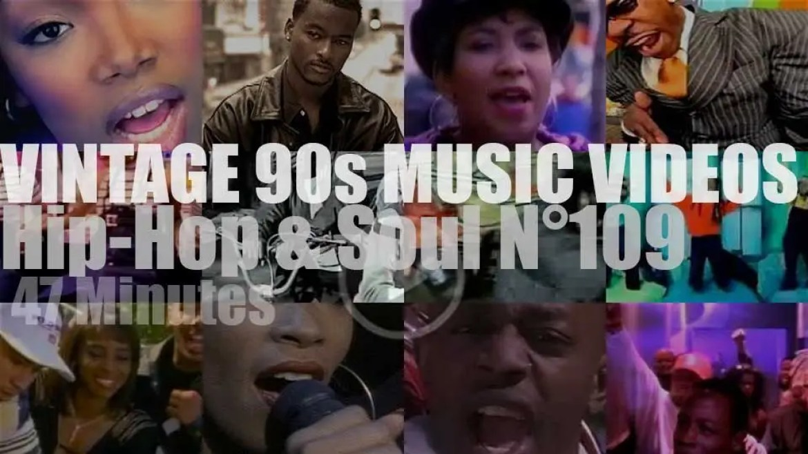 Hip-Hop & Soul N°109 – Vintage 90s Music Videos