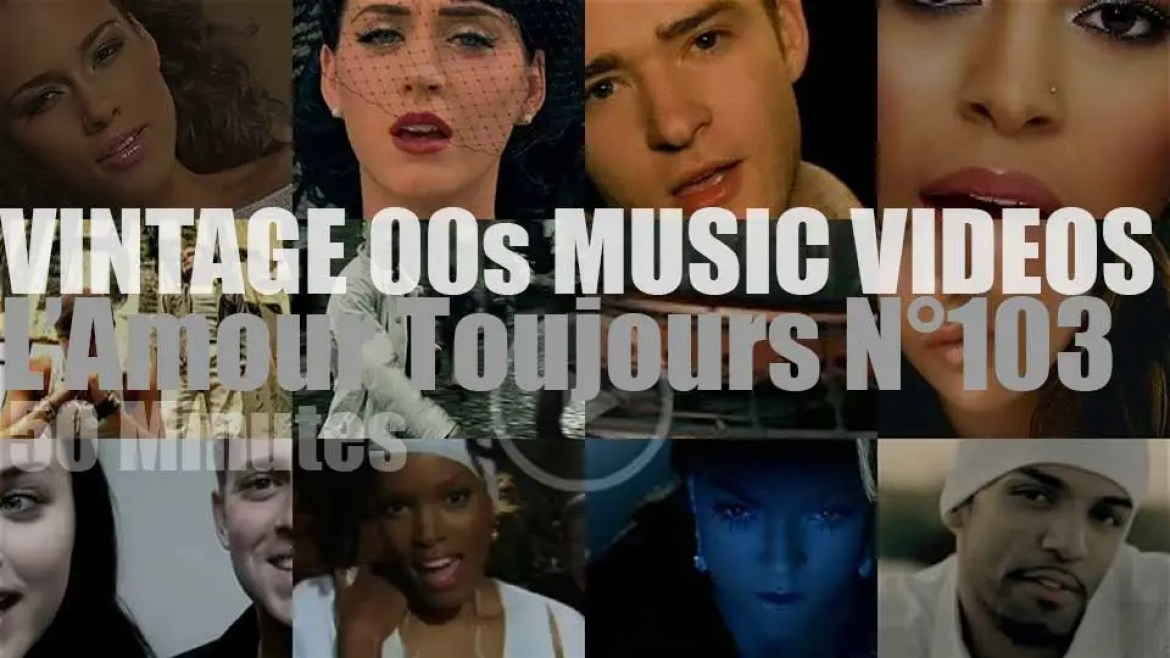 'L'Amour Toujours'  N°103 – Vintage 2000s Music Videos