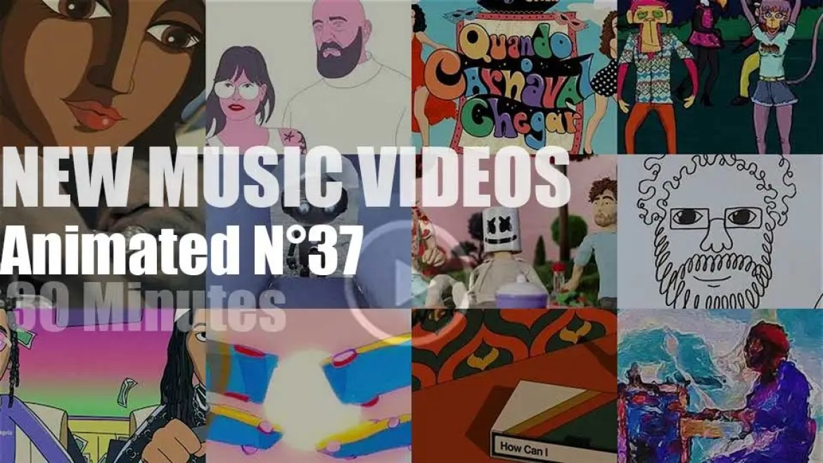New Animated Music Videos N°37