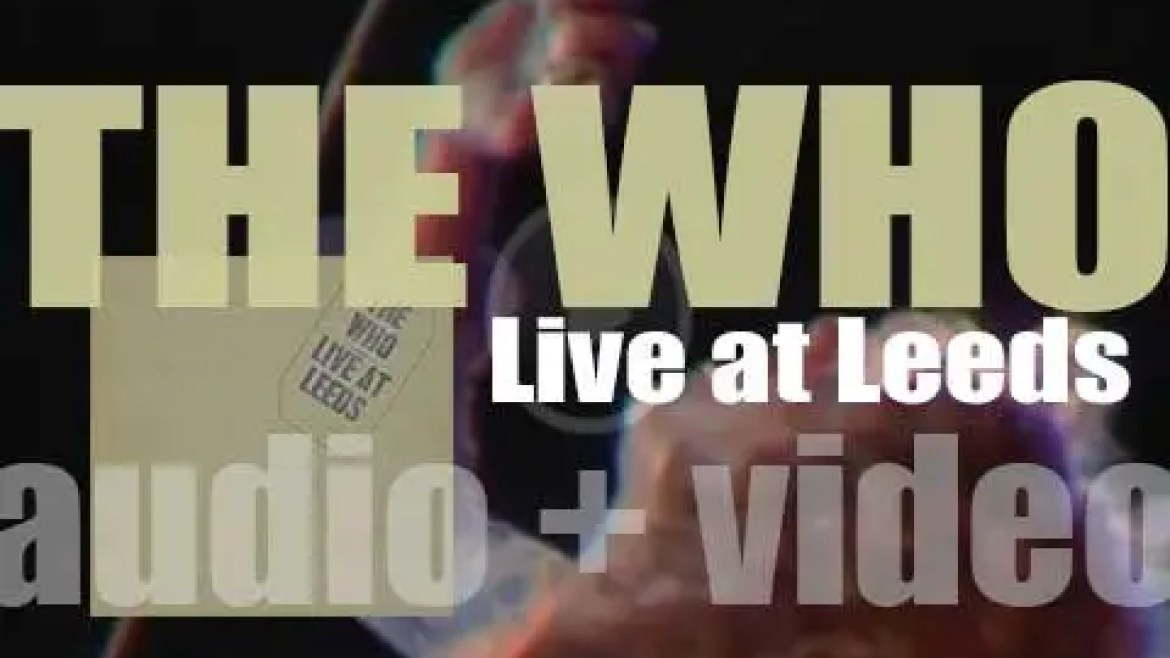 The Who record 'Live at Leeds' at the University of Leeds Refectory (1970)